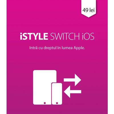 iSTYLE Switch iOS (Ești un utilizator nou de dispozitive iOS?)